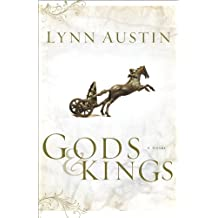 Gods and Kings: Chronicles of the Kings #1: A Novel