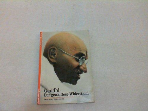 Abenteuer Geschichte, Bd.23, Gandhi