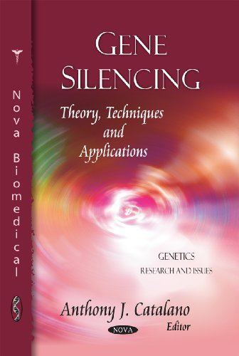 Gene Silencing: Theory, Techniques and Applications (Genetics - Research and Issues)
