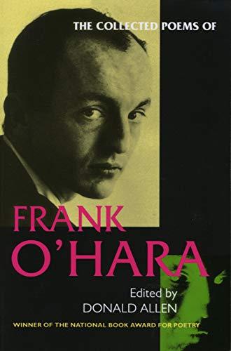 The Collected Poems of Frank O'Hara (The New York Stories John O Hara)