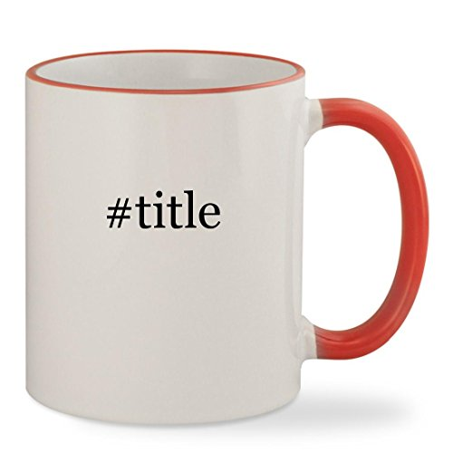 #title - 11oz Hashtag Colored Rim & Handle Sturdy Ceramic Co