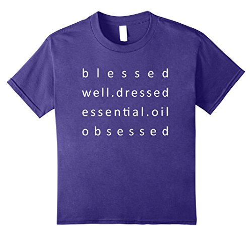 Kids Blessed Well Dressed Essential Oil Obsessed Basic T-Shirt 12 (Well Dressed Kid)