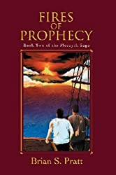 Fires of Prophecy (The Morcyth Saga Book 2)