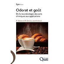 Odorat et goût: De la neurobiologie des sens chimiques aux applications (Synthèses)