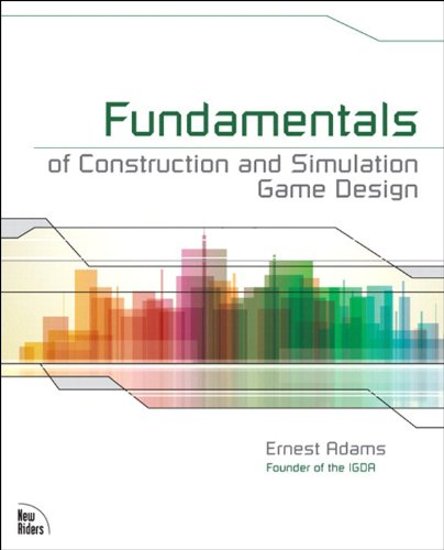 fundamentals-of-construction-and-simulation-game-design