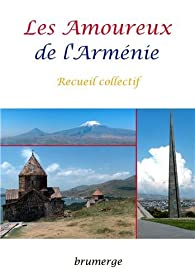 Les Amoureux de l'Arménie par Carine Geerts
