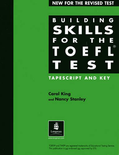 Building Skills for the Toefl: Tapescript and Key (Building Skills)