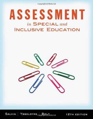 Assessment In Special and Inclusive Education by Salvia, John, Ysseldyke, James, Bolt, Sara [Cengage,2012] (Paperback) 12th Edition