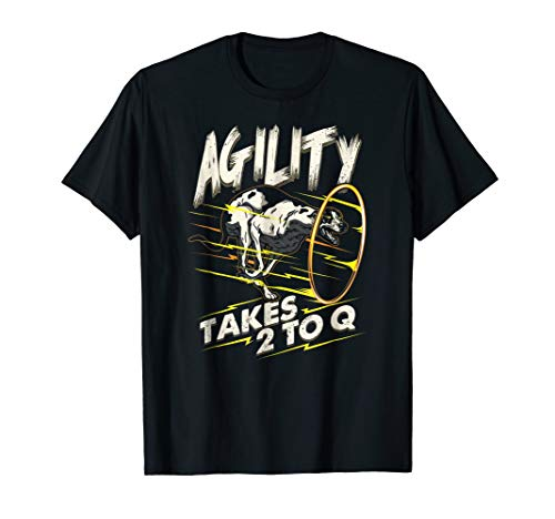 Agility Dog T-Shirt It Takes Two To Q