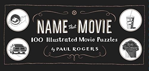 Name That Movie: 100 Illustrated Movie Puzzles ()