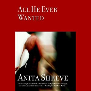 All He Ever Wanted Audiobook