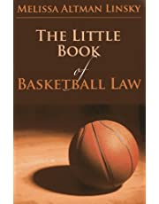 The Little Book of Basketball Law (ABA Little Books Series)