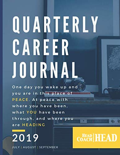 (Quarterly Career Journal: July | August | September (Vol 2))