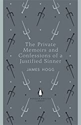 The Private Memoirs and Confessions of a Justified Sinner (Penguin English Library)