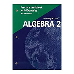 McDougal Littell Algebra 2: Practice Workbook with Examples
