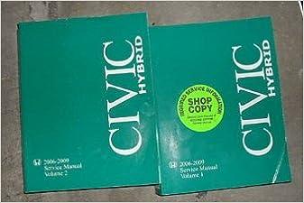 2006 2007 2008 2009 honda civic hybrid service shop workshop repair manual  set: honda: amazon com: books