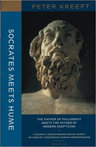 Amazon.com  Socrates Meets Hume  The Father of Philosophy Meets the Father  of Modern Skepticism (9781587318337)  Peter Kreeft  Books fe224cf2610f5