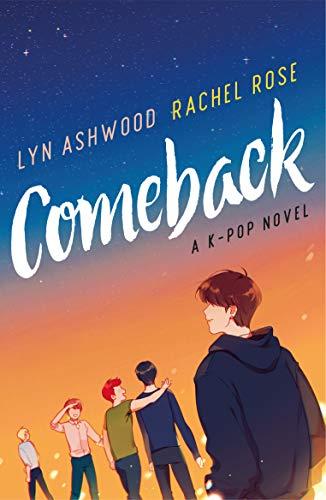 Bilderesultat for comeback a k-pop novel