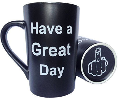 MAUAG Funny Unique Christmas Gifts - Porcelain Coffee Mug Have a Great Day with Middle Finger on the Bottom Cute Cool Ceramic Cup Black, Best Father's Day and Mother's Day ()