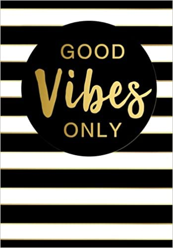 Good Vibes Only Inspirational Quote Notebook A5 A Classic Ruled
