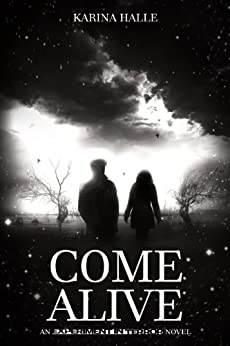 Come Alive (Experiment in Terror #7) by [Halle, Karina]