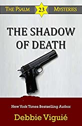 The Shadow of Death (Psalm 23 Mysteries Book 9)