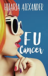 Fu Cancer by Hilaria Alexander ebook deal