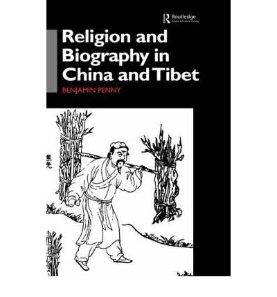 Read Online [(Religion and Biography in China and Tibet)] [Author: Benjamin Penny] published on (March, 2002) pdf
