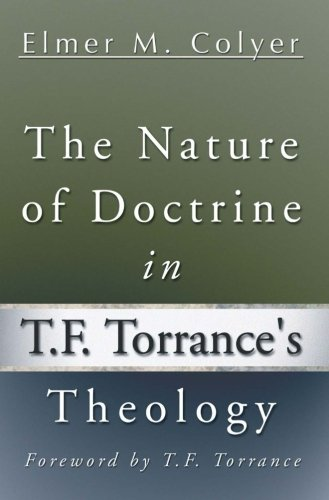 The Nature of Doctrine in T. F. Torrance's Theology