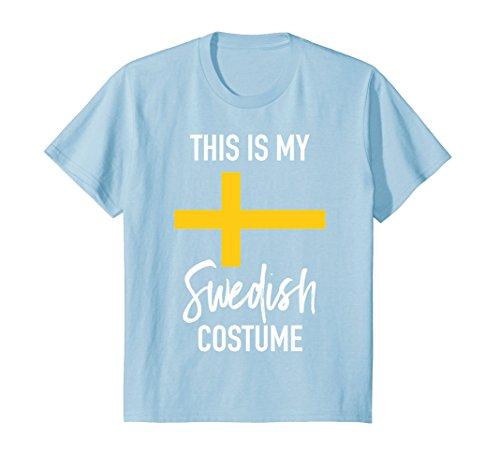 Kids This is my Swedish Costume T-Shirt - Funny Halloween Tee 12 Baby Blue