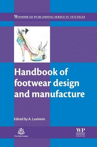 Handbook of Footwear Design and Manufacture (Woodhead Publishing Series in Textiles) -