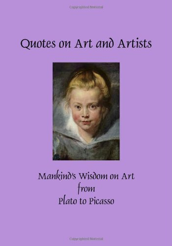 Quotes on Art and Artists (Hardcover) (Greatest Quotes Series)