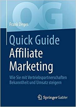 Quick Guide Affiliate Marketing: Wie Sie mit Vertriebspartnerschaften Bekanntheit und Umsatz steigern