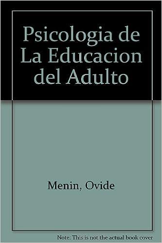 Livres de manuels scolaires à télécharger gratuitement Psicologia de La Educacion del Adulto (Spanish Edition) (French Edition) CHM