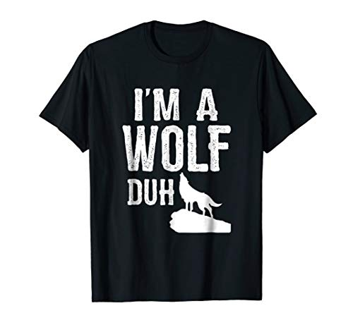 Distressed I'm a Wolf Duh Halloween Costume Shirt