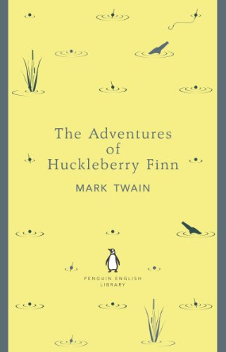 The Adventures of Huckleberry Finn (The Penguin English Library) (The Boy In The Striped Pajamas Sparknotes)