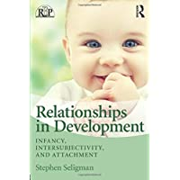 Relationships in Development (Relational Perspectives Book Series)