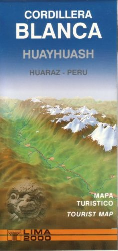 Cordillera Blanca Map by Lima 2000