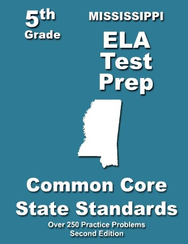 Mississippi 5th Grade ELA Test Prep: Common Core Learning Standards