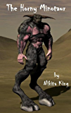 The Horny Minotaur (The Horny Tales Book 3)