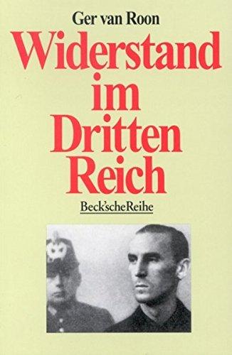 Widerstand im Dritten Reich: Ein Überblick
