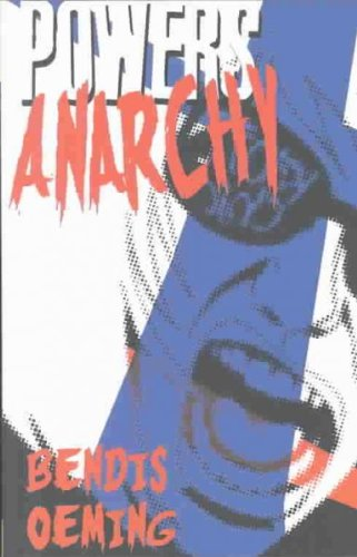 Anarchy (Powers (Graphic Novels)) Anarchy