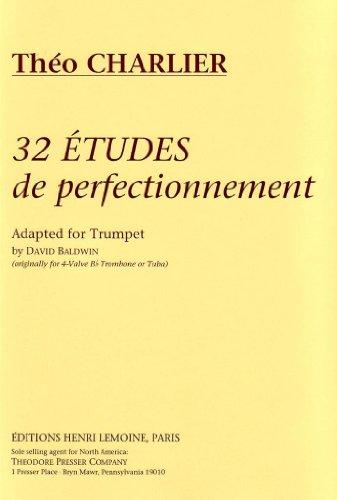 32 Etudes de Perfectionnement: Adapted for Trumpet