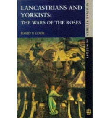Lancastrians and Yorkists: The wars of the Roses