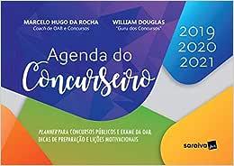 Agenda do concurseiro - 1ª edição de 2019: Planner para concursos públicos e exame da OAB, dicas de preparação e lições motivacionais