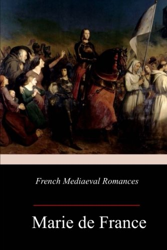 French Mediaeval Romances pdf