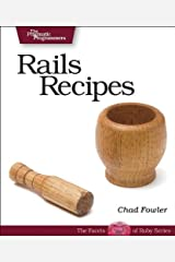 Rails Recipes (Pragmatic Programmers) Paperback
