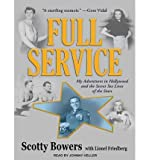 img - for [(Full Service (Library Edition): My Adventures in Hollywood and the Secret Sex Lives of the Stars )] [Author: Scotty Bowers] [Mar-2012] book / textbook / text book