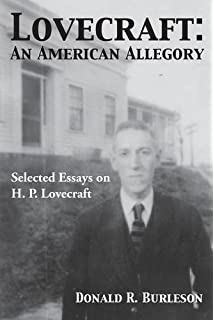 discovering h p  lovecraft  darrell schweitzer     lovecraft  an american allegory  selected essays on h  p  lovecraft