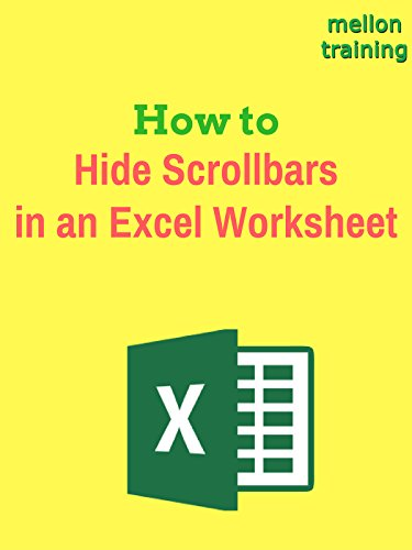How to Hide Scrollbars in an Excel Worksheet